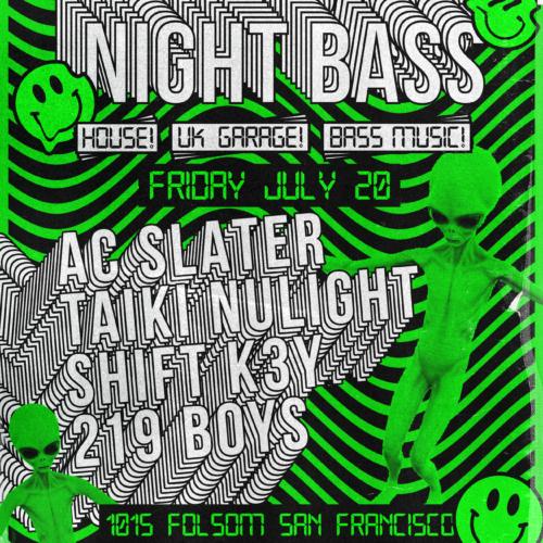 1015 Night Bass AC Slater Jul 20