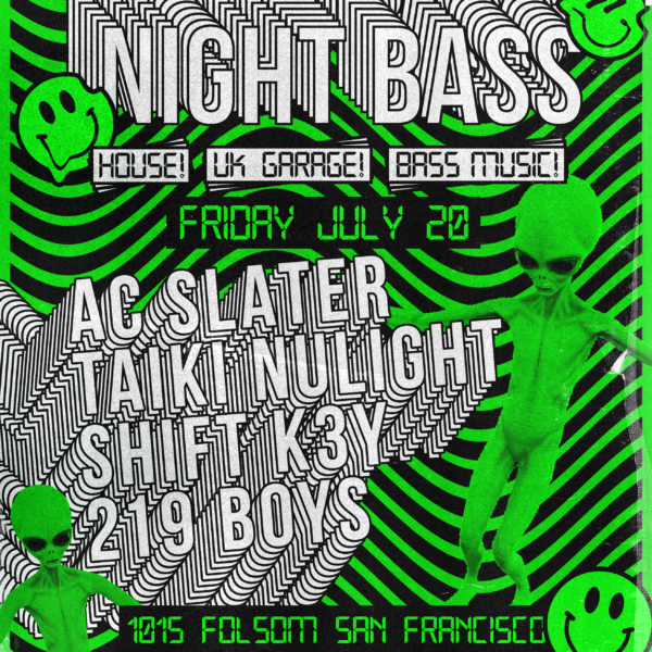 1015 Night Bass AC Slater Jul 20