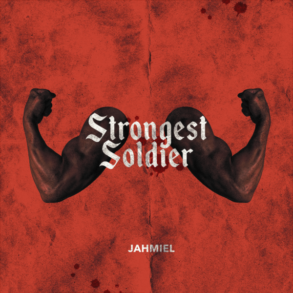 Jahmiel - Strongest Soldier Cover