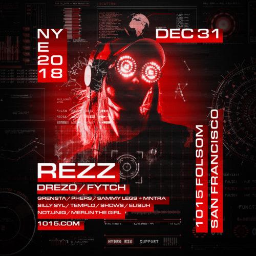 Rezz NYE 2019 Dec 31